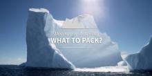Ce sa pui cu tine in bagaj pentru o croaziera in Antarctica