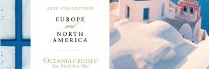 Brosura - Oceania Cruises - Europa si America de Nord - 2022